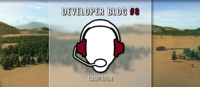 Developer blog #8: Campaign